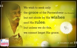 Quote by Dr. Aniruddha Joshi Aniruddha Bapu on Grace Parmeshwar Rules in photo large size