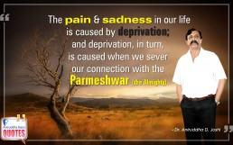 Quote by Dr. Aniruddha Joshi Aniruddha Bapu on Pain Sadness Parmeshwar