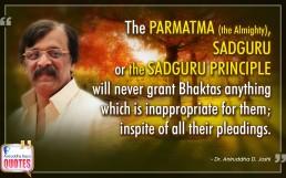 Quote by Dr. Aniruddha Joshi Aniruddha Bapu on Parmatma Sadguru Bhakta