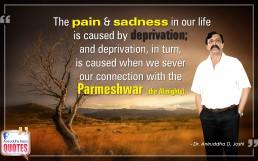 Quote by Dr. Aniruddha Joshi Aniruddha Bapu on Pain Sadness Parmeshwar