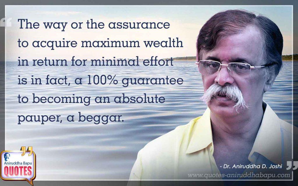 Quote by Dr. Aniruddha Joshi Aniruddha Bapu on wealth effort in photo large size