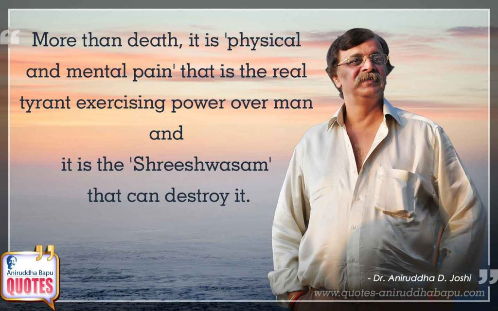 Quote by Dr. Aniruddha Joshi Aniruddha Bapu on death pain in photo large size