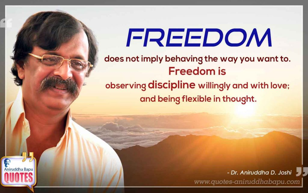 Quote by Dr. Aniruddha Joshi on Freedom in photo large size