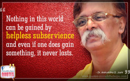 Quote by Dr. Aniruddha Joshi on subservience in photo large size